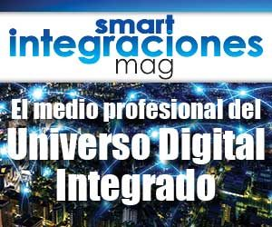 El medio profesional del Universo Digital Integrado - Smart Integraciones Mag, Audio, Video, Seguridad, Smart Building y Redes